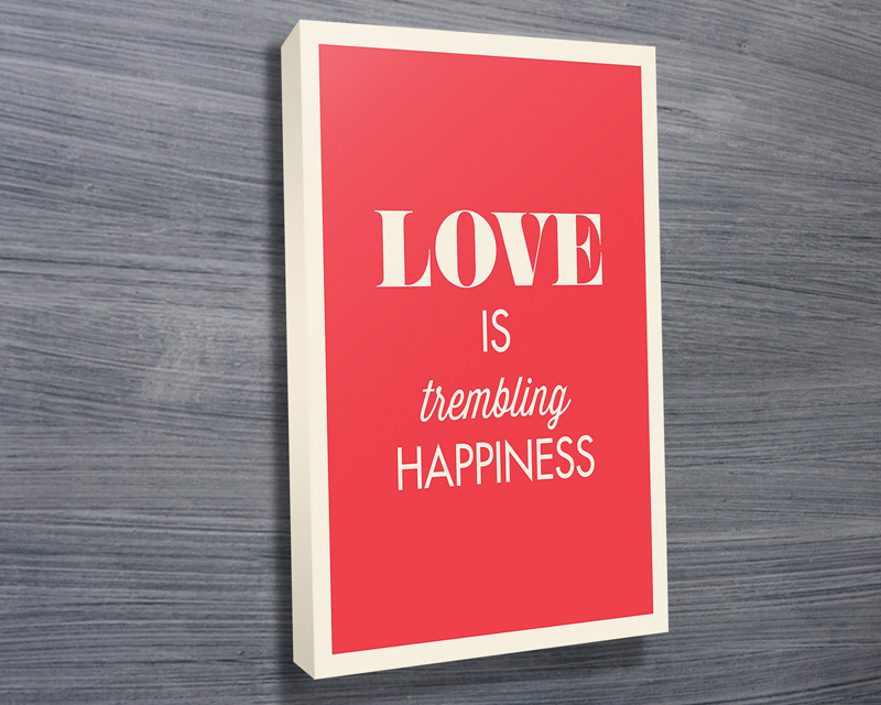 Typographic Motivational Art on Canvas | Love Is Trembling Happiness