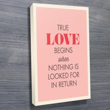 Quotes Art Typography | True Love Begins