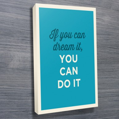 typographic Quotes on canvas | If You Can Dream It