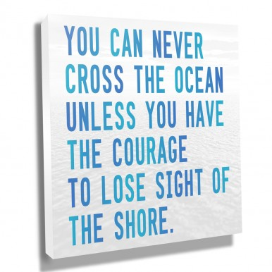 Inspirational Posters and Canvas Art | Courage – Cool Blue Shades