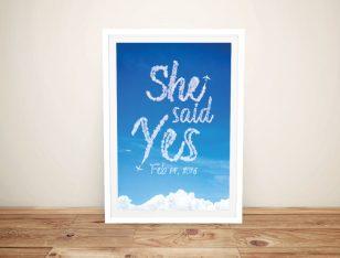 She Said Yes Written in the Clouds Custom Art