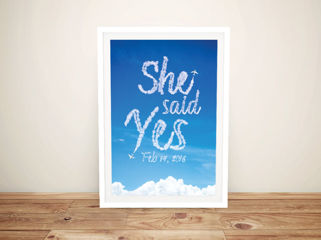 She Said Yes Written in the Clouds Custom Art
