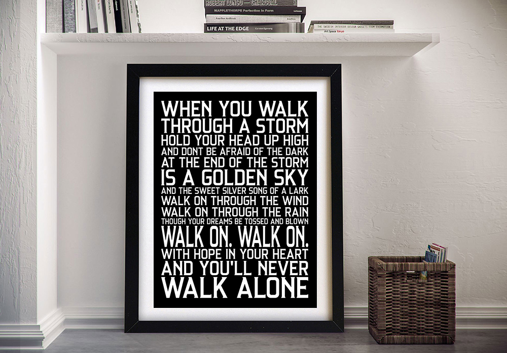 You'll Never Walk Alone Beposke Wall Art